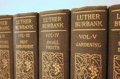 Volumes of Gardening Books. Rare Complete Set of 1921 Luther Burbank's by PacificBlueBooks