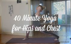 40 Minute Feel Good Yoga for Hips and Chest — Jayne Becca Yoga