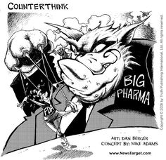 Bigger Fatter Politics: The Medical Mafia and FDA Corruption Ocd And Depression, Goodbye World, Evil Empire, American Medical Association, Mother Jones, Conspiracy Theories, Mafia, Drugs, Politics