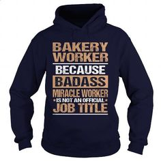 BAKERY-WORKER #teeshirt #clothing. PURCHASE NOW => https://www.sunfrog.com/LifeStyle/BAKERY-WORKER-97384275-Navy-Blue-Hoodie.html?60505