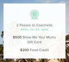 Enter for a chance to win two passes to the hottest musical festival of the year from @showmeyourmumu @SpoonUniversity #coachella