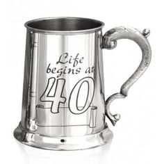 Life begins at 40. Made from pewter by traditional methods. Perfect gift.