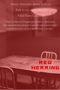 James Sullivan is a hot shot Homicide Detective. A third generation cop, hes basically the golden child of the N.Y.P.D.  But all the years on the job have taken their toll, and Sully has a difficult time seeing the good in people. #redherring