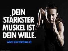 Dein stärkster #Muskel ist Dein #Wille. #Daytraining #Fitness #Training #Abnehmen #Diaet #Motivation