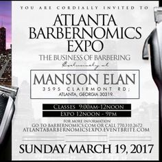 March 19th The Atlantabarbernomicsexpo will change the face of the Barber Classes Battles Awards & Demonstrations. Purchase your tickets today! #barber #barbershopconnect #barberlife #barbershop # #Atlantabarbernomicsexpo #rollercoasterwaves #barbershopconnect #nastybarbers #barbersince98  #barbersinctv #menshairworld #nbahaircuts #gopanache  #thebarberpost #internationalbarbers #btcpics #behindthechair #officialglobalcuts #whocuts #majorleaguebarber #icutpro #gopanache #coldlabel #xotics…