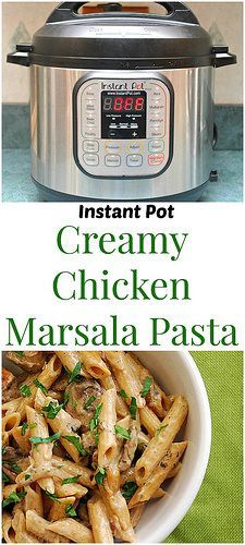 Instant Pot Creamy Chicken Marsala Pasta is the perfect meal of comfort. Creamy marsala and mushroom sauce with chicken scattered throughout. In a fraction of the time!   What's Cookin, Chicago?