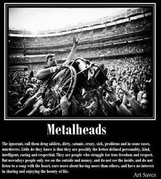 Proud to be a Metalhead! Love this photo, sums it all up nicely! Music Love, Music Is Life, Good Music, Heavy Metal Music, Heavy Metal Bands, Hard Rock, Metal Meme, Kerry King, Extreme Metal