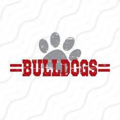 School Spirit Wear, School Spirit Shirts, School Shirts, Silhouette Cameo Projects, Silhouette Studio, Bulldog Mascot, Bulldog Cake, Baby Bulldogs, School Shirt Designs