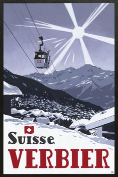 Original Acrylic Paintings of Verbier in Switzerland created in a 'Poster Style' by UK Artist Lucy Dunnett. Available to buy as Giclée Prints and Posters. Ski Vintage, Vintage Ski Posters, Fürstentum Liechtenstein, Luxury Ski Holidays, Stations De Ski, Zine, Ski Chalet, Prints, Retro Print