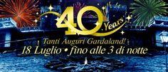 Per il compleanno di Gardaland apertura straordinaria fino a tarda notte il 18 luglio 2015 @gardaconcierge