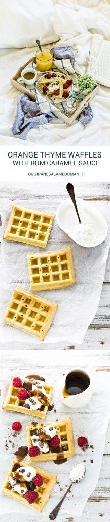 orange thyme waffles recipe with rum caramel sauce and chocolate - waffles arancia e timo - waffles recipe - salsa al caramello al rum - rum caramel sauce recipe - fresco spalmabile Nonno Nanni