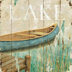 Waterside I Art by Daphne Brissonnet Wooden Wall Art, Wood Art, Tole Painting, Painting On Wood, Boat Decor, Lake Cottage, Lodge Decor, My New Room, Art Prints