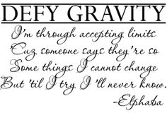 Wicked Wall Decal elphaba defy gravity