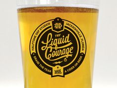 Dribbble - Liquid Courage Pint Glass Label by Tron Burgundy