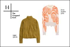 30 Winter Wardrobe Essentials For Every Budget #refinery29  http://www.refinery29.com/2014/10/76693/best-winter-clothes#slide14  14. The Cropped Knit This is not your average knit. Give a mock-neck sweater a whimsical spin with shorter-than-average hems. Wear a kooky graphic pick or a rich-colored find with high-waisted trousers to achieve the cropped look without showing a hint of skin.