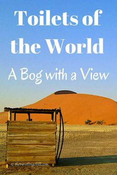 Toilets of the world - A bog with a view - The Travelling Chilli Travel Advice, Travel Tips, Travel Hacks, Online Travel Agent, Travel Humor, Travel Information, World Traveler, Travel Around The World, Toilets