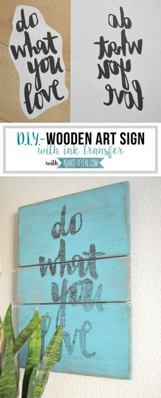 DIY- Wooden Art Sign with Ink Transfer | A Shade Of Teal