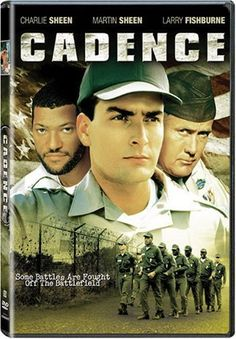 Cadence  -  Charlie Sheen plays a rebellious inmate in an Army stockade.