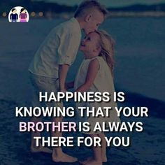 Best Brother Quotes and Sibling Sayings Collection From Boostupliving. Here we've collected more than 100 Best Brother Quotes For you. Bro And Sis Quotes, Brother Sister Love Quotes, Brother And Sister Relationship, Little Boy Quotes, Brother Birthday Quotes, Sister Quotes Funny, Brother And Sister Love, Funny Quotes, Brother Brother