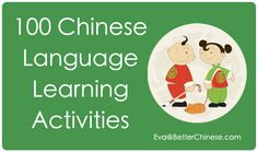 100 Language Learning Activities | Better Chinese Blog - Tips on How to Teach Chinese