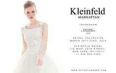 2015 Bridal Collection, March 20 - 22, 2015 at KLEINFELD MANHATTAN, 110 West 20th Street, New York, NY 10011. Call to book an appointment +1 646 635 4300 - kleinfeldbridal.com/