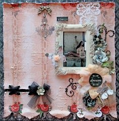Always Dream *Scraps Of Elegance* February Kit~Lisa - Scrapbook.com