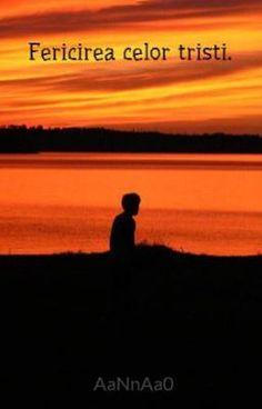 """Citește """"Fericirea celor tristi."""" #wattpad #ficțiune-adolescenți"""