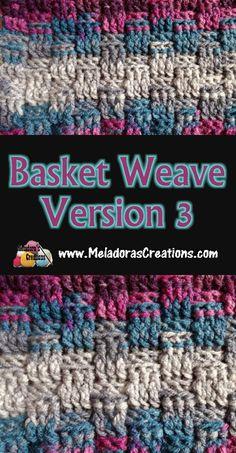 Basket weave crochet stitch 3 - free crochet pattern #crochet #crocheting #freecrochetpattern #crochetpattern #crochettutorial #meladorascreations #instacrochet #crochetaddict #crochetlove #yarn #yarnaddict #crochetersofinstagram #crocheted #yarnlove #hak