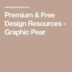 Premium & Free Design Resources - Graphic Pear