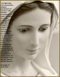 Il coraggio di guardare il cielo: MEDJUGORJE-Messaggio del 25 Aprile 2016 Blessed Mother Mary, Holy Mary, Arte Popular, Guardian Angels, Virgin Mary, Our Lady, Yin Yang, Madonna, Faith