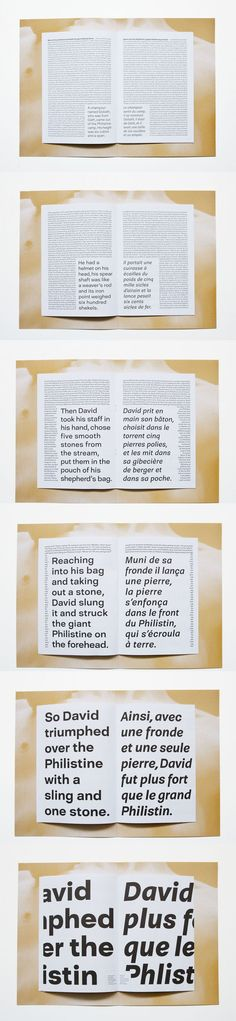 Supported by an extended family of 6 weights, standing firm, of a generous width, the David typeface stands up to merciless giants and philistines of all kinds. This specimen shows it, in a play around scale. Each double spread shows a different weight of the typeface, and the small type is gaining weight and space little by little, page after page, and ends up winning against what was the bigger type.  Font and type specimen both designed by Emilie Rigaud…