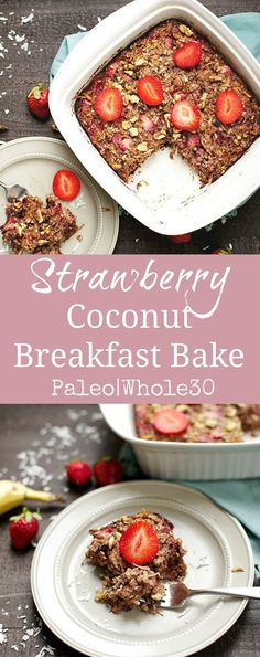 This Strawberry Coconut Breakfast Bake is reminiscent of baked oatmeal, without the grains! You'll love this healthy and delicious alternative to traditional hot breakfasts. Paleo and approved (Vegan Oatmeal Chia Seeds) Whole 30 Diet, Paleo Whole 30, Whole 30 Recipes, Whole 30 Snacks, Simple Recipes, Breakfast Bake, Breakfast Recipes, Whole 30 Breakfast Casserole, Easy Paleo Breakfast