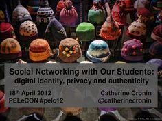 Social Networking with our Students: digital identity, privacy & authenticity – Presentation at PELeCON 2012 Social Networks, Identity, Christmas Bulbs, Presentation, Students, Digital, Holiday Decor, Authenticity, Conference