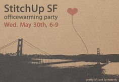 StitchUp officewarming party! Wednesday, May 30th, 2012 6pm-9pm