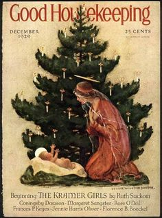 """Christmas Tree Madonna and Child,"" one of dozens of stunning images created by Jessie Willcox Smith.  ""Good Housekeeping"" cover art, December 1929."