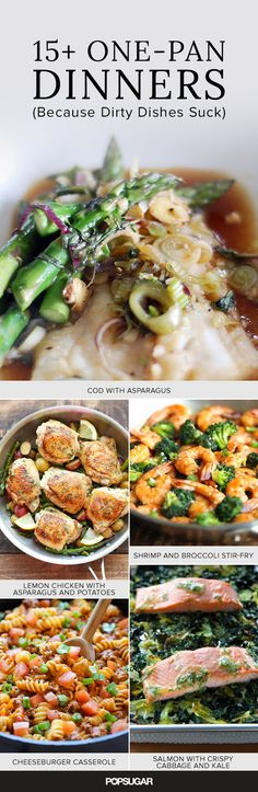 We're going to go out on a limb here and assume that pretty much no one looks forward to tackling a pile of dirty dishes, especially on a busy weeknight. You could skip cooking altogether and order a pizza or get takeout, but that's not the only solution. One-pan meals, like these 17 recipes that are made in a skillet, sheet pan, or sauté pan, produce tasty results with minimal cleanup.