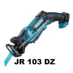 Mesin-gergaji-makita-jr103dz-harga-jual-dealer-makita-perkakas-murah-jakarta Makita, Nerf, Drill, Hole Punch, Drills, Drill Press
