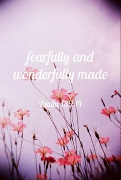 "Want to  get a tattoo either on my hip, or on the back of my neck that says ""psalms 139:14"" <3"