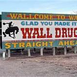 I've Been to Wall Drug - South Dakota