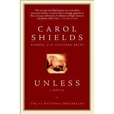 """Unless"" by Carol Shields...FANTASTIC!"