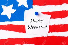 Happy Weekend Note On An American Flag Background Stock Photo, Picture And…