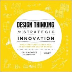 A comprehensive playbook for applied design thinking in business and management, complete with concepts and toolkits As many companies have lost confidence in the traditional ways of running a busines