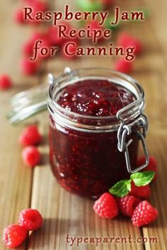 Homemade Raspberry Jam Recipe for Canning | Type-A Parent