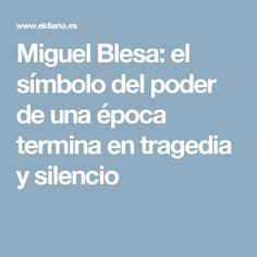 Miguel Blesa: el símbolo del poder de una época termina en tragedia y silencio