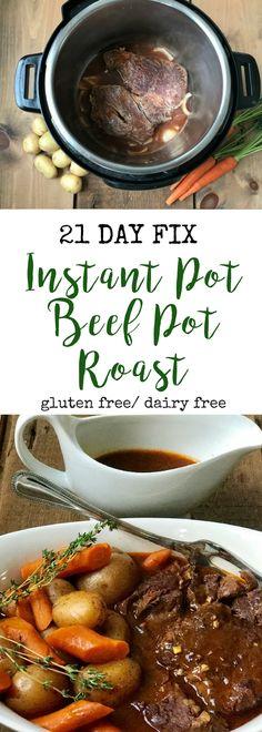 Instant Pot Beef Pot Roast   21 Day Fix Beef Pot Roast