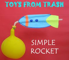 Toys From Trash - tons of homemade toys and projects for kids