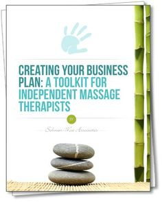 Free Business Plan Toolkit for Independent Massage Therapists by Cherie Sohnen-Moe