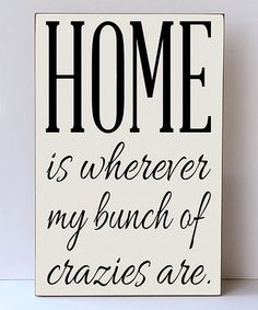 Loving this 'My Bunch Of Crazies' Wall Sign on #zulily! #zulilyfinds
