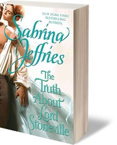 The Truth About Lord Stoneville | New York Times Bestselling & Queen of the Sexy Regency Romance | Author Sabrina Jeffries
