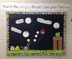 "Don't be ""Angry Birds""...Use your words!  Great idea for a character bulletin board."